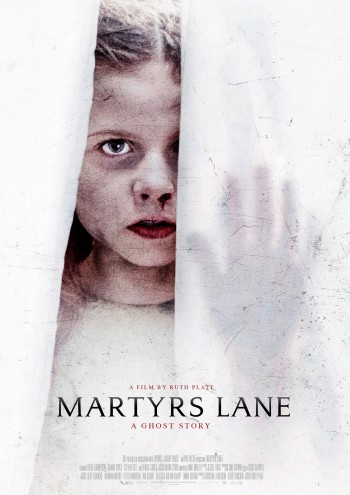 Martyrs Lane - A Ghost Story