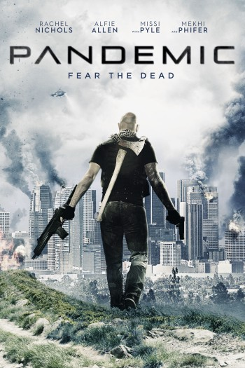 Pandemic - Fear the Dead