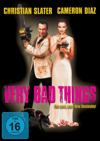 Very Bad Things - UNCUT