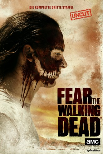 Fear the Walking Dead - Die komplette dritte Staffel