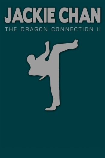 Jackie Chan - The Dragon Connection 2