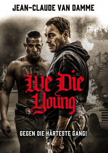 We Die Young