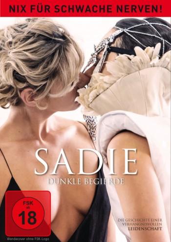 Sadie - Dunkle Begierde - Nix für schwache Nerven!