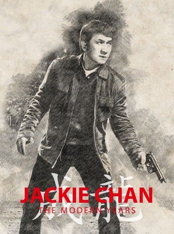 Jackie Chan - The Modern Years LTD.