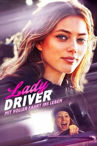 Lady Driver – Mit voller Fahrt ins Leben