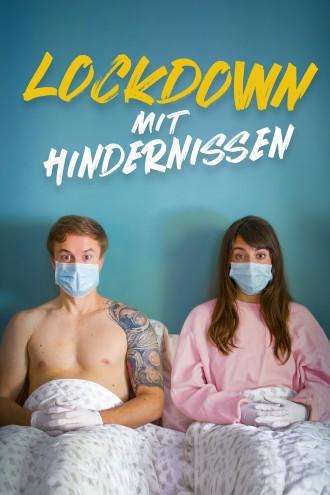 Lockdown mit Hindernissen