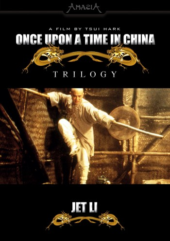 Once Upon a Time in China - Trilogy