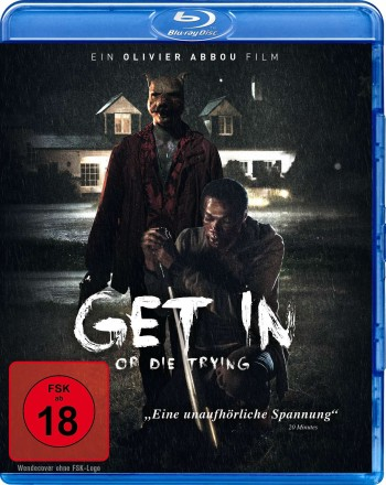 Get In - or die trying
